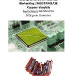 Biohacking |MEISTARKLASE fotoattēls